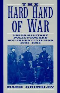The Hard Hand of War - Mark Grimsley