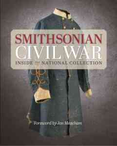 Smithsonian-Civil-War-Inside-the-National-Collection-Hardcover-L9781588343895