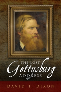 The Lost Gettysburg Address 30 March 2015 KINDLE
